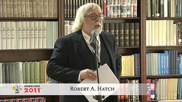 Konferencja Hevelius 2011 - Sesja 1 - Robert A. Hatch