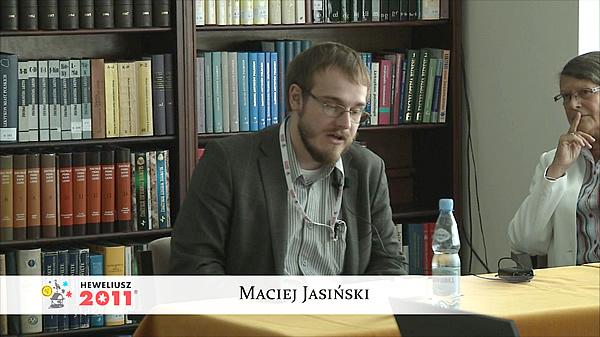 Konferencja Hevelius 2011 - Sesja 6 - Maciej Jasiński