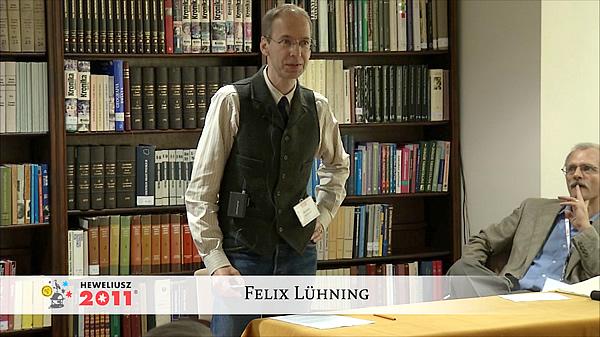 Konferencja Hevelius 2011 - Sesja 2 - Felix Lühning